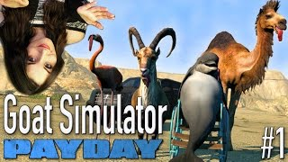 Goat Simulator PayDay DLC (Funniest Moments)