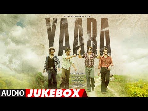 Full Album: Yaara | Vidyut Jammwal, Amit Sadh, Vijay Varma | Audio Jukebox | T-Series