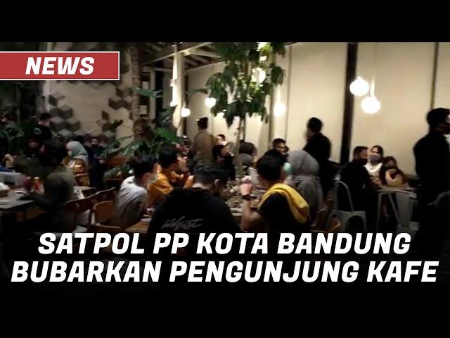 Langgar PSBB, Satpol PP Bubarkan Pengunjung Kafe di Jalan Riau Kota Bandung