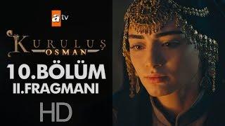 Kuruluş Osman 10. Bölüm 2. Fragmanı