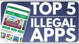 Top 5 Illegal Android App | Episode #1 |