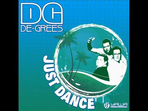 DE-GREES - JUST DANCE (ORIGINAL MIX)