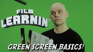 Film Learnin: Green screen basics