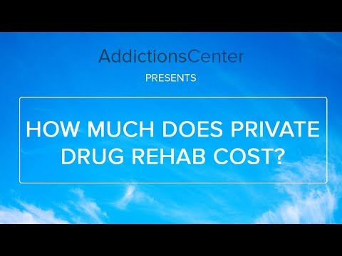 How Much Does Private Drug Rehab Cost  - Call 1 (800) 615-1067