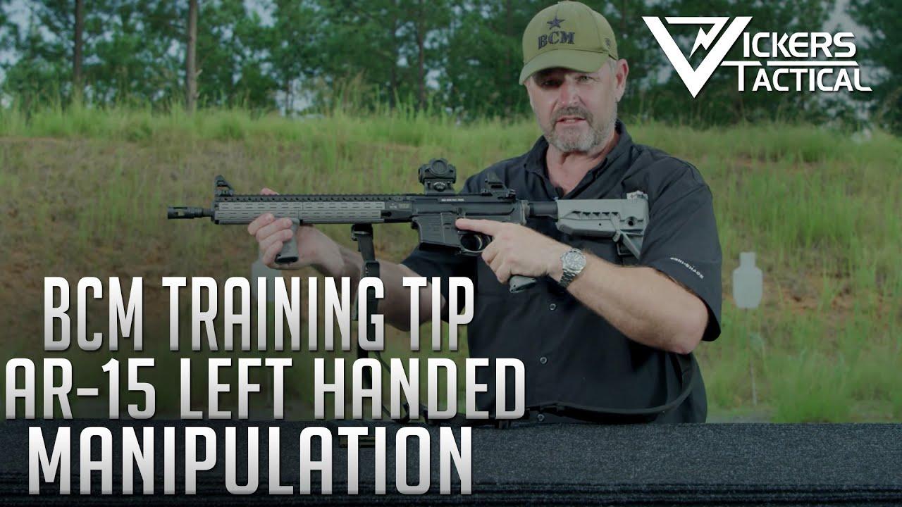 BCM Training Tip - AR-15 Left-Handed Manipulation