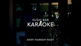 Karaoke @ Kushi Bar
