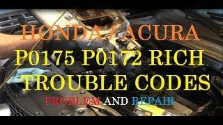 Acura Running Rich Repair - Trouble codes P0175 P0172 -PART 1 - Acura/Honda