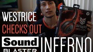 Westrice runs thru the SB Inferno gaming headset