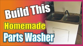 T-man's Homemade Automotive Parts Washer