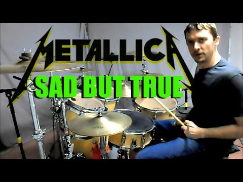 METALLICA - Sad But True - Drum Cover
