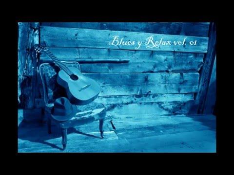 Blues y Relax vol 01