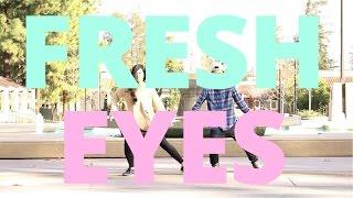 [Fresh Eyes] Choreography
