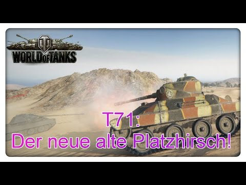 T71: Bester Tier VII [World of Tanks - Gameplay - Deutsch]