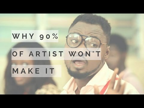 why 90% of Music Artist Won't  Make it