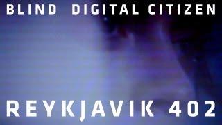 Blind Digital Citizen - Reykjavik 402