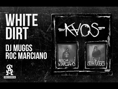 DJ MUGGS x ROC MARCIANO - White Dirt