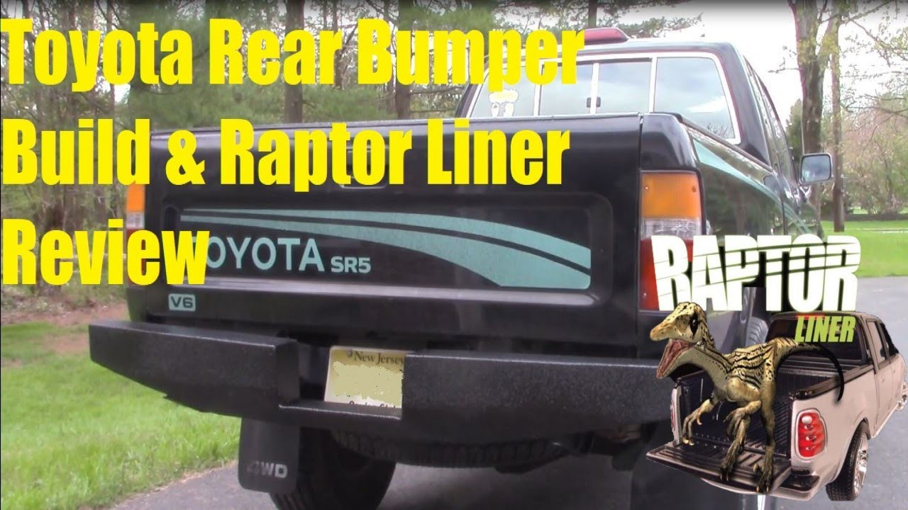 1994 Toyota Pickup Rear Bumper Build and U-POL Raptor Liner Review