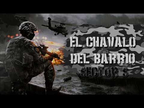 Sector 5 CLN - El Chavalo del Barrio