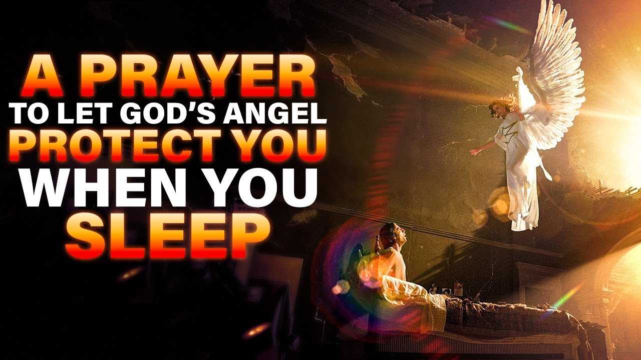 A Powerful Prayer To Listen To Before You Sleep | Let God's Angels Watch Over You