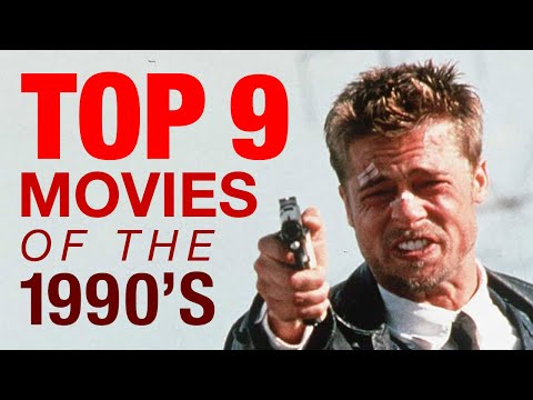 Top 9 Movies of the 1990s