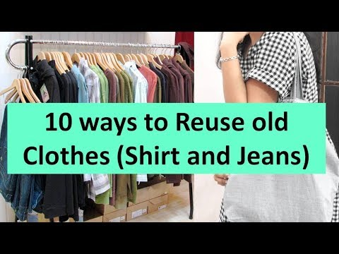 10 awesome ways to reuse or repurpose old clothes {shirts and jeans} | Learning Process