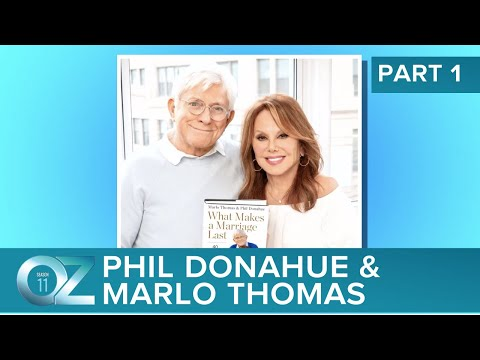 Phil Donahue And Marlo Thomas With Lessons On Love, Longevity And A Lifetime Together   Part 1