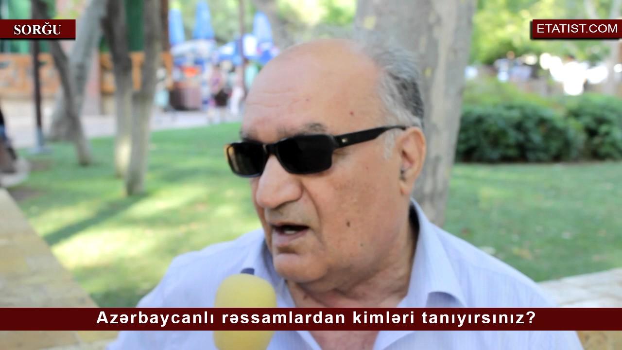 Hansı azərbaycanlı rəssamları tanıyırsınız? | SORĞU