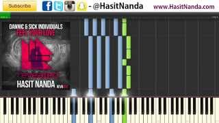 Dannic & Sick Individuals - Feel Your Love - PIANO TUTORIAL (FREE SHEETS/MIDI)