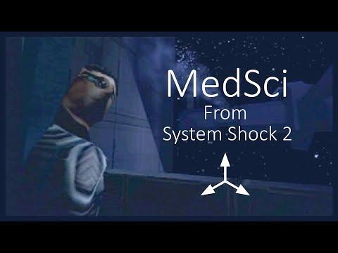 MedSci | System Shock 2