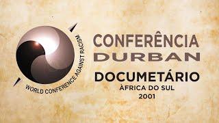 CULTNE - Conferência Internacional Durban 2001 - Documentário