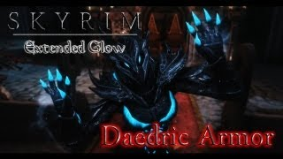 Skyrim Extended Glow: Daedric Armor