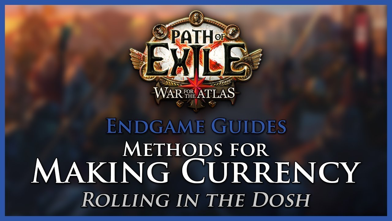 Path of Exile: Methods for Making Currency