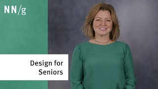 4 Things to Do When Designing for Seniors