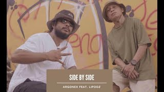 Lipooz Ft Argonex- SIDE BY SIDE (Official Music Video)