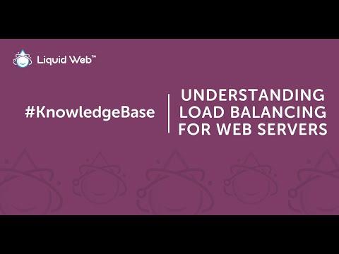 Understanding Load Balancing for Web Servers