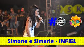 Simone e Simaria - INFIEL - AO VIVO NO BREGA LIGHT 2016