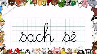 Bé học chữ | Em tập viết chữ cái tiếng việt Sao sáng, Bàn tay, Sạch sẽ, Chăm học | Dạy bé thông minh