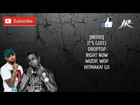 Gucci Mane - Tone It Down Ft. Chris Brown ( Lyrics)