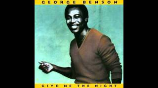 George Benson- Give Me The Night