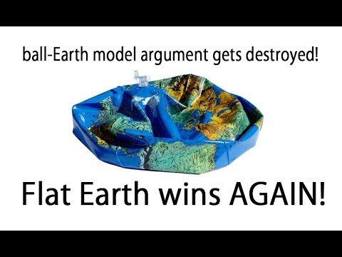 Flat Earth wins AGAIN! the ball-Earth model just got DEFLATED, AGAIN! thumbnail
