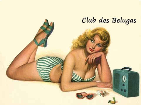 Club des Belugas - 3 hours of best instrumentals