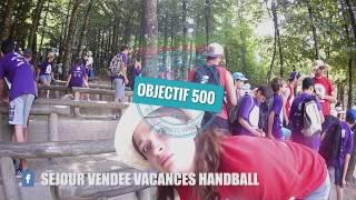 Teaser Vendée Vacances Handball - #Objectif 500