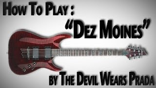 how to play dez moines by the devil wears prada