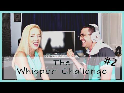 The Whisper Challenge #2! (ΠΡΟΚΛΗΣΗ)