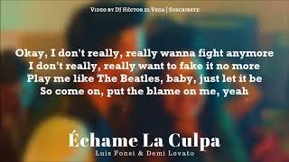 Échame La Culpa Luis Fonsi Demi Lovato Letra Lyrics