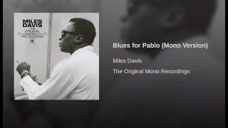 Blues for Pablo (Mono Version)