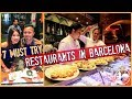MUST TRY RESTAURANTS IN BARCELONA | EPIC Spain Food Guide