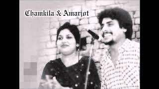 Sajjan De Naal Dhokha Remix Chamkila | Amar Singh Chamkila Hit Songs | New Latest Punjabi Song 2018