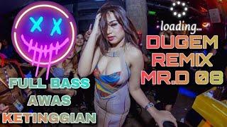Download NONSTOP BEST DUGEM NEW BREAKBEAT REMIX DJ MR.D VOL 08 LAGU TERPOPULER FULL BASS GOLDEN CROWN 2020