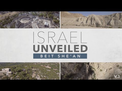 Israel Unveiled Volume 3: Bet She'an.